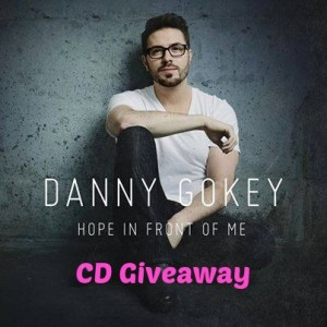 Hope In Front Of Me - Danny Gokey - CD Gioveaway with OnceAMomAlwaysAMom.com